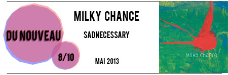Milky_Chanceok copie